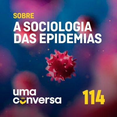 Sobre a Sociologia das Epidemias