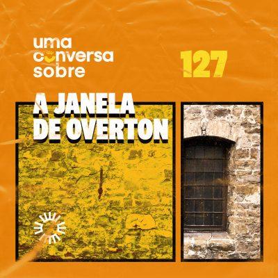 Sobre a Janela de Overton