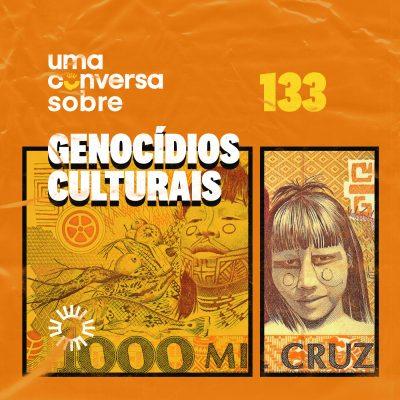 Sobre Genocídios Culturais
