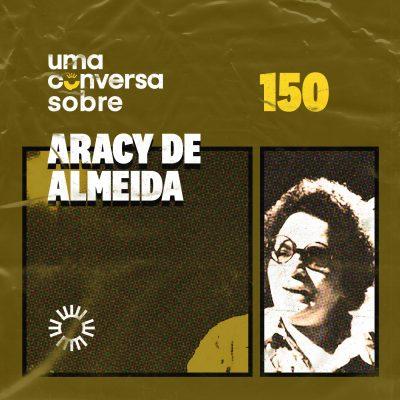Sobre Aracy de Almeida