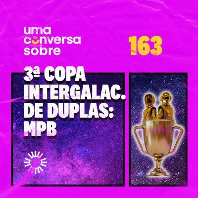 Sobre a 3ª Copa Intergaláctica de Duplas