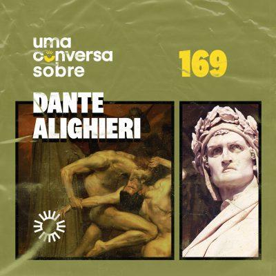 Sobre Dante Alighieri