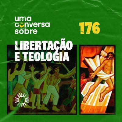 Sobre Libertação e Teologia